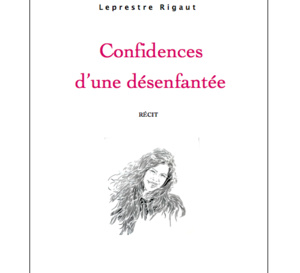"""""""Confidences d'une désenfantée"""" , le livre-témoignage déchirant et digne écrit par la maman d'Olivia"""